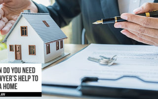 When Do You Need a Lawyer's Help To Buy A Home