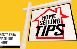 5 Things To Know Before Selling Your Home