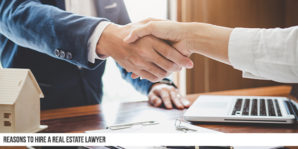 How Do I Know If I Have The Best Real Estate Lawyer?